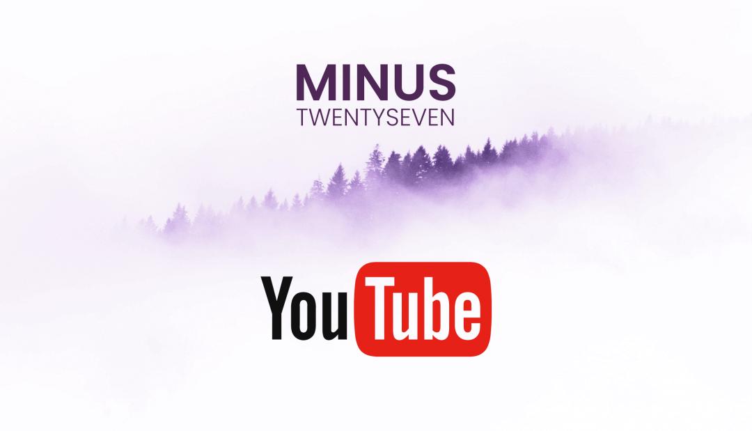 Minus 27 YouTube
